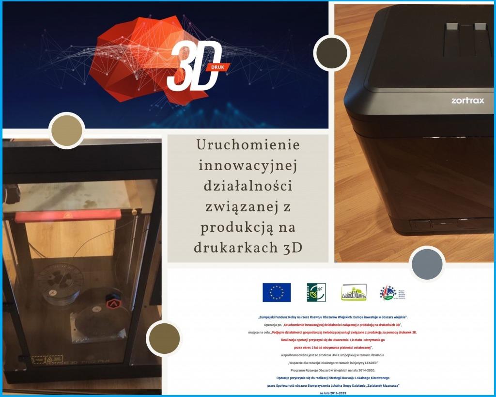 Uruchomienie innowacyjnej działalności związanej z produkcją na drukarkach 3D